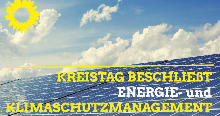 Grün wirkt: Kreistag SOE beschließt Energie- und Klimaschutzmanagement